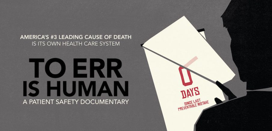 to-err-is-human-patient-safety-medical-error-documentary-1000x483